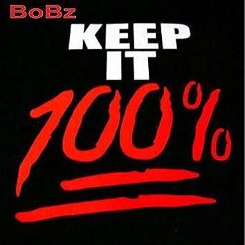 Keep It 100% (feat. Tasz Gotti)