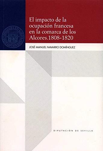 El impacto de la ocupación francesa en la comarca de los Alcores (1808-1820) (Historia)