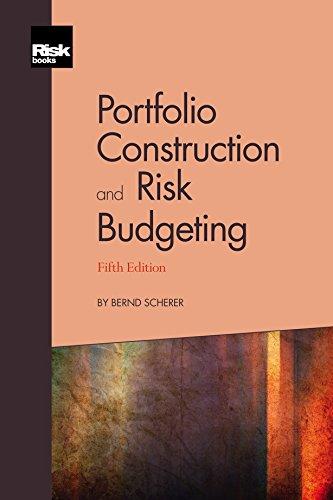 Portfolio Construction and Risk Budgeting