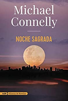 Noche sagrada, Renée Ballard 02 – Michael Connelly   41bE-yfC80L._SY346_