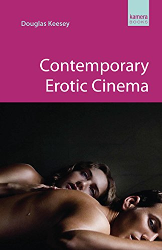 Contemporary Erotic Cinema (Kamera Books)