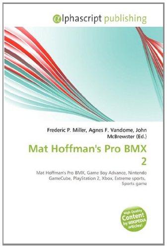 Mat Hoffman's Pro BMX 2: Mat Hoffman's Pro BMX, Game Boy Advance, Nintendo GameCube, PlayStation 2, Xbox, Extreme sports,  Sports game