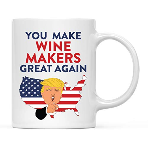 Andaz Press Funny President Donald Trump 11oz. Ceramic Coffee Tea Mug Gift, You Make Wine Makers Great Again, 1-Pack, Birthday Gift Ideas Coworker Him Her, Includes Gift Box