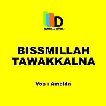 Bismillah Tawakkalna