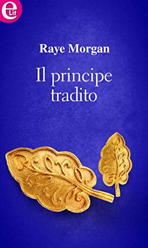 Il principe tradito (eLit) (Principi di Ambria Vol. 3) (Italian Edition)