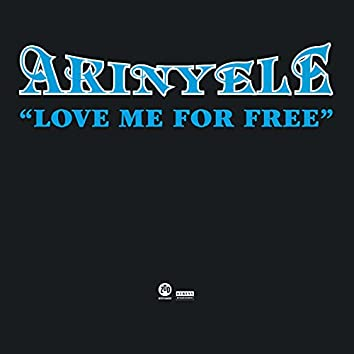 Love Me For Free