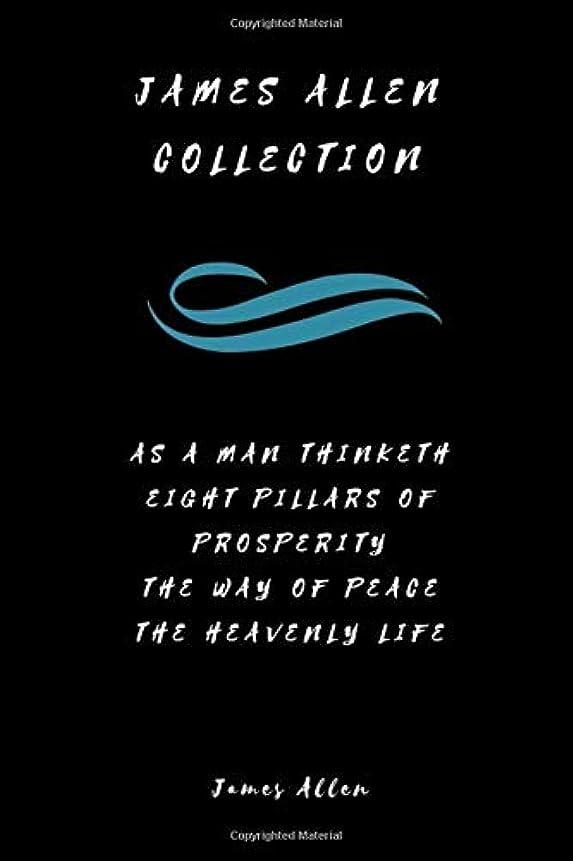摂氏度相対的オークションJames Allen Collection: As a Man Thinketh, Eight Pillars of Prosperity, The  Way of Peace and The Heavenly Life