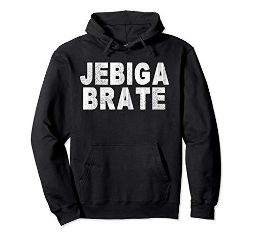 Jebiga Brate - Lustiges Balkan Jugo Jugoslawien Pullover Hoodie
