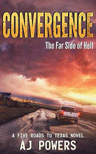Convergence: The Far Side of Hell (A Five Roads to Texas Novel Book 4) (English Edition)