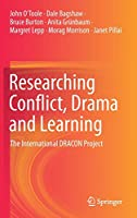 Researching Conflict, Drama and Learning: The International DRACON Project