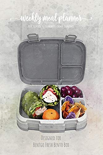 Weekly meal planner for school and summer camp lunches | Designed for Bentgo Fresh Bento Box: FREE BONUS Lunch box cute Notes PDF + Grocery list ... planner for BENTO BOX COLLECTION, Band 1)