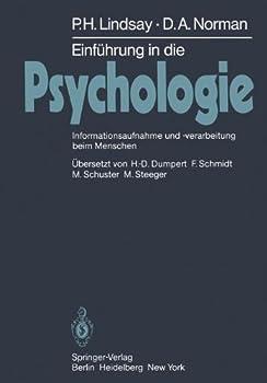 Einfuhrung in Die Psychologie: Informationsaufnahme Und -Verarbeitung Beim Menschen