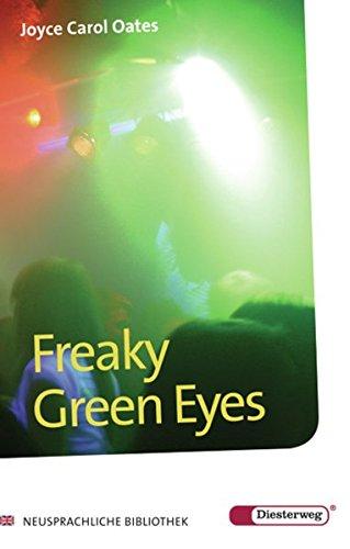 Diesterwegs Neusprachliche Bibliothek - Englische Abteilung: Freaky Green Eyes: Textbook: Übergangsstufe / Textbook (Diesterwegs Neusprachliche Bibliothek - Englische Abteilung: Übergangsstufe)