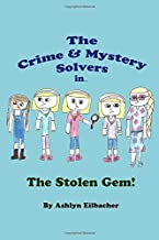 The Crime & Mystery Solvers in The Stolen Gem!