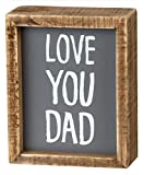Primitives by Kathy Inset Chalk Art Box Sign, 4' x 5', Love You Dad