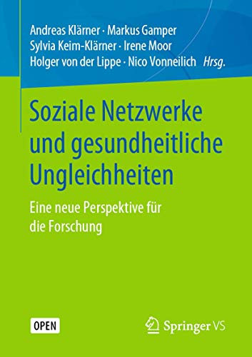 Soziale Netzwerke und gesundheitliche Ungleichheiten: Eine neue Perspektive für die Forschung