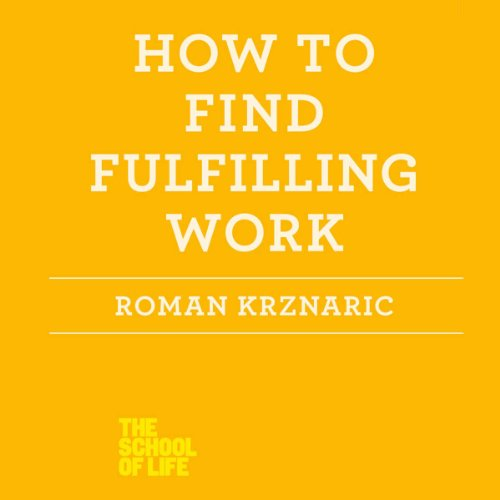 How to Find Fulfilling Work audiobook cover art
