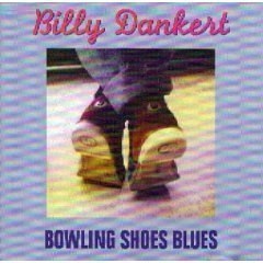 Bowling Shoes by Billy Dankert (1993-06-17)