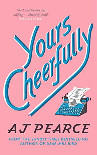 Yours Cheerfully: The Times Top Ten Bestseller (The Emmy Lake Chronicles...