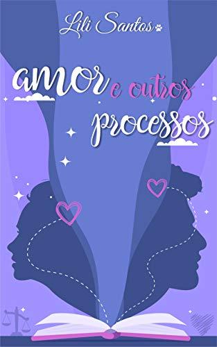 Amor e Outros Processos