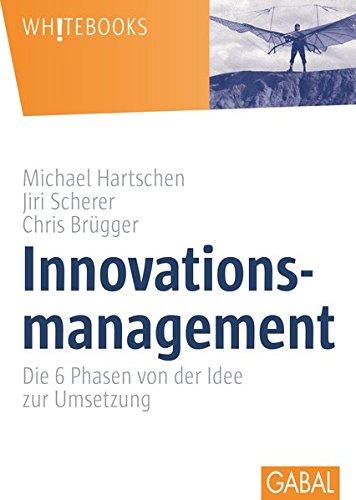 Innovationsmanagement: Die 6 Phasen von der Idee zur Umsetzung