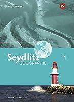 Seydlitz Geographie 1. Schuelerband. Gymnasien in Hessen: Ausgabe 2019