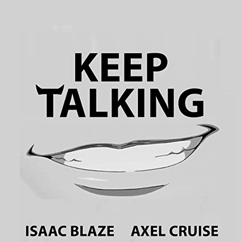 Keep Talking: An Isaac Blaze Short Story audiobook cover art