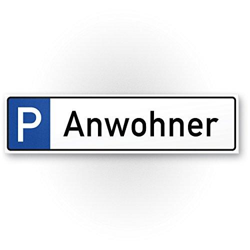 Parkeerplaats aanwoner, bewoner, huisbewoners kunststof bord (40 x 10 cm), instructiebord parkeerverbod privéparkeerplaats, privégrondstuk, parkeerplaatsbord gereserveerd - parkeerplaats vrijhouden, vermeden