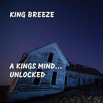 A Kings Mind... Unlocked