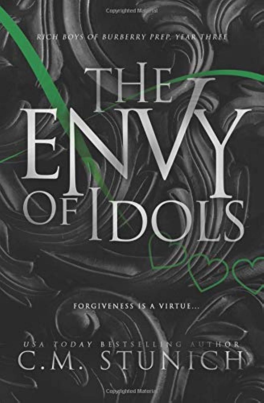 オリエンテーションからに変化する二The Envy of Idols: A High School Bully Romance (Rich Boys of Burberry Prep)