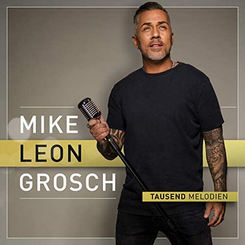 Mike Leon Grosch