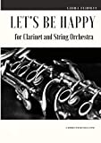 Let's be Happy for Clarinet and String Orchestra