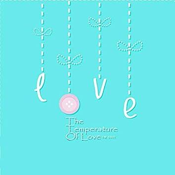 The Temperature Of Love