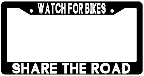 Watch For Bikes Share The Road Black Plastic License Plate Frame