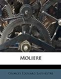 Moliere - Nabu Press - 02/09/2011