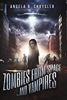 Zombies From Space, And Vampires: Large Print Edition