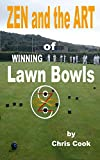 Zen And The Art of Winning Lawn Bowls
