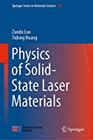 Physics of Solid-State Laser Materials (Springer Series in Materials Science (289))