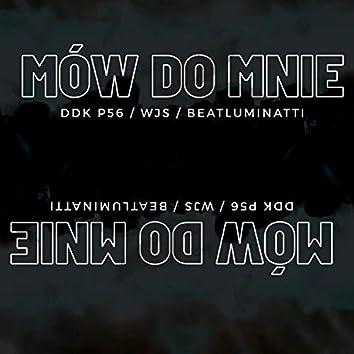 Mow do mnie