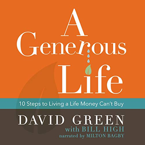 Couverture de A Generous Life: 10 Steps to Living a Life Money Can't Buy