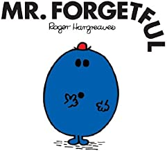 Mr. Forgetful (Mr. Men and Little Miss Book 14)