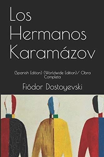 Los Hermanos Karamázov: (Spanish Edition) (Worldwide Edition)/ Obra Completa