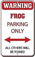 アルミ金属看板面白い警告カエル駐車のみ他のすべてが牽引されます情報ノベルティ壁アート垂直
