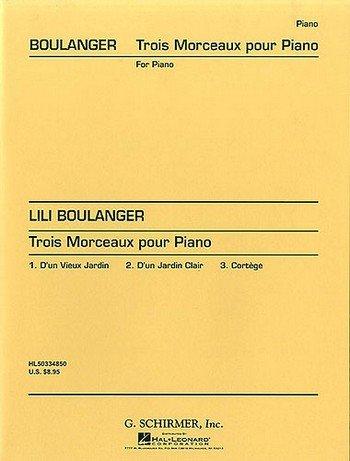 3 Morceaux: pour piano