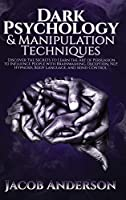 Dark Psychology and Manipulation Techniques