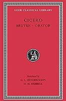 Brutus. Orator (Loeb Classical Library)