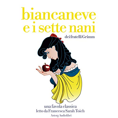 Biancaneve e i sette nani     Le più belle fiabe e storie per bambini              By:                                                                                                                                 Fratelli Grimm                               Narrated by:                                                                                                                                 Francesca Sarah Toich                      Length: 24 mins     Not rated yet     Overall 0.0