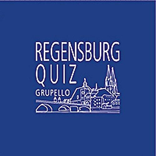 Regensburg-Quiz: 100 Fragen und Antworten