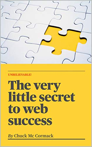 The very little secret of web success (English Edition)