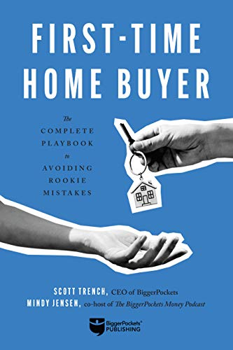 Real Estate Investing Books! -  First-Time Home Buyer: The Complete Playbook to Avoiding Rookie Mistakes